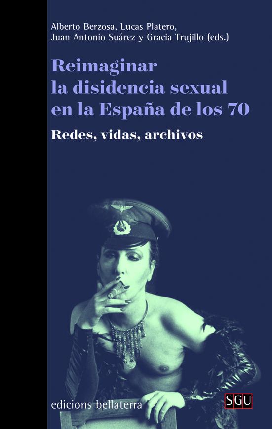 This image has an empty alt attribute; its file name is libro-reimaginar-la-disidencia-sexual-en-la-espana-de-los-70-txalaparta-eus.jpg